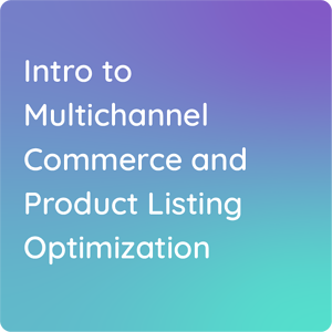 Intro to Multichannel Commerce and PLO