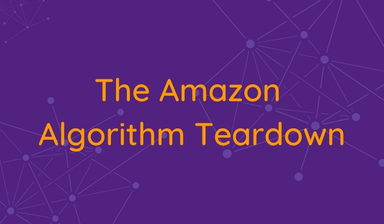 Unpacking The Amazon A9 Algorithm