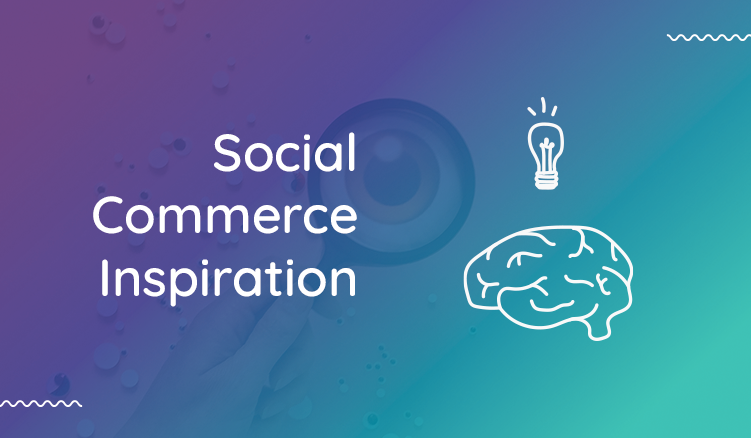 How Social Commerce is Helping Brands Maximize Online Sales