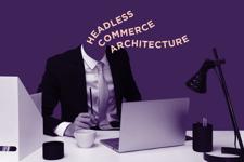 Headless Commerce Guide