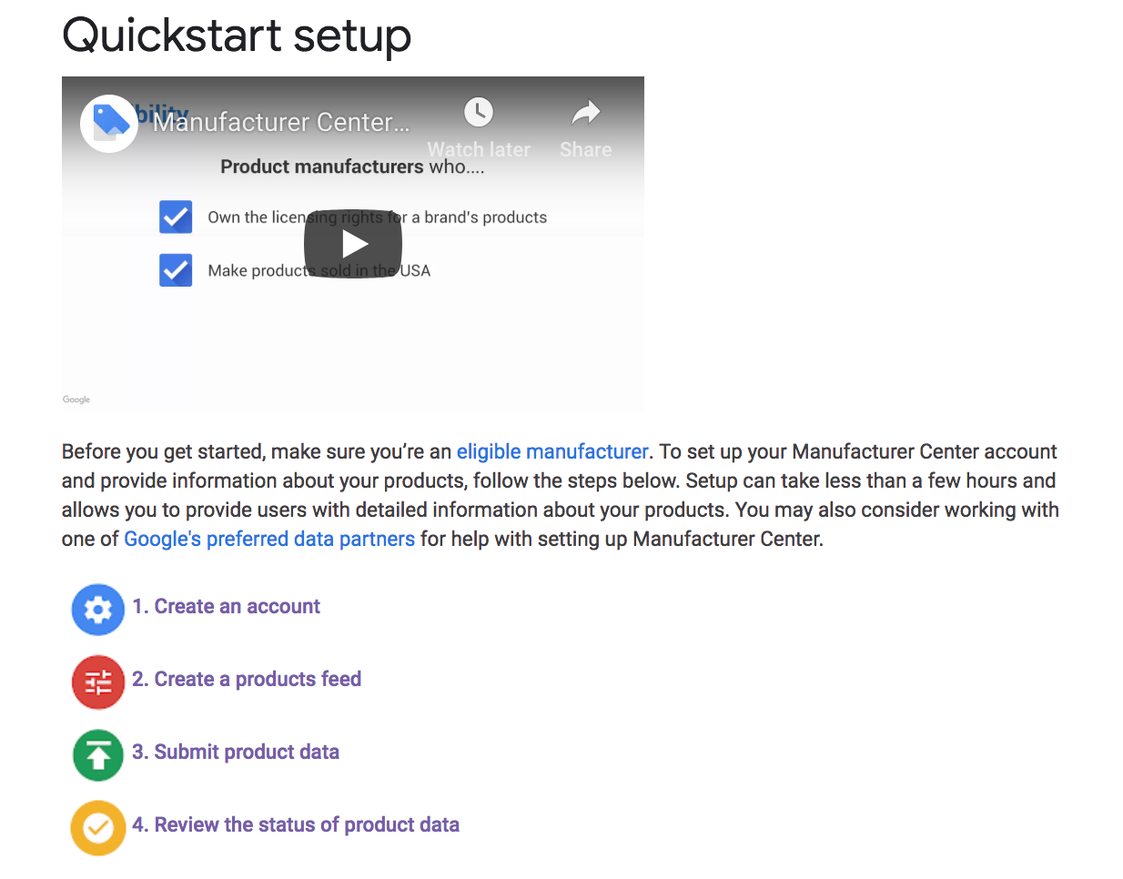 For all the details on maximizing your products feed, be sure to check out Google's helpful quickstart setup guide.