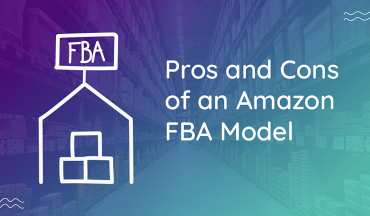 The Pros and Cons of an Amazon FBA Model For Small Businesses