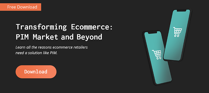 Transforming Ecommerce PIM Market and Beyond