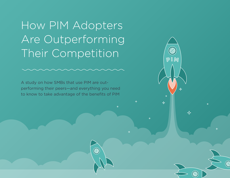 Cover of our ebook, How PIM Adopters Are Outperforming Their Competition