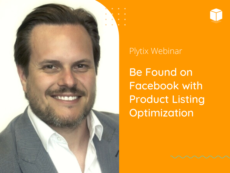 Be found on Facebook with Product Listing Optimization