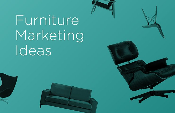 Furniture Marketing Ideas: 29 Ways to Sell More Online | Plytix