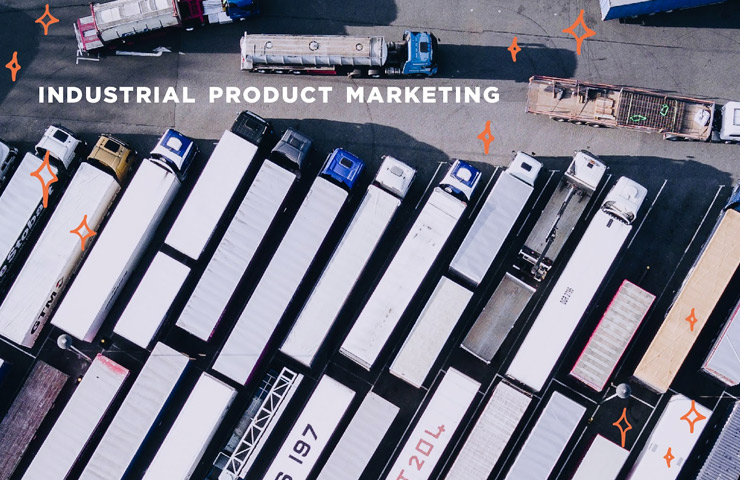 Industrial Product Marketing: Driving More Sales through Consumer and Retail Channels
