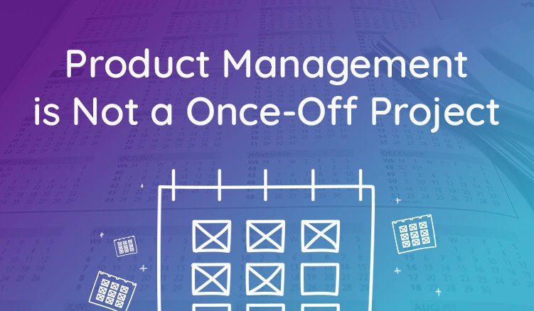 Product Information Management is Not a Once-Off Project—Here's Why