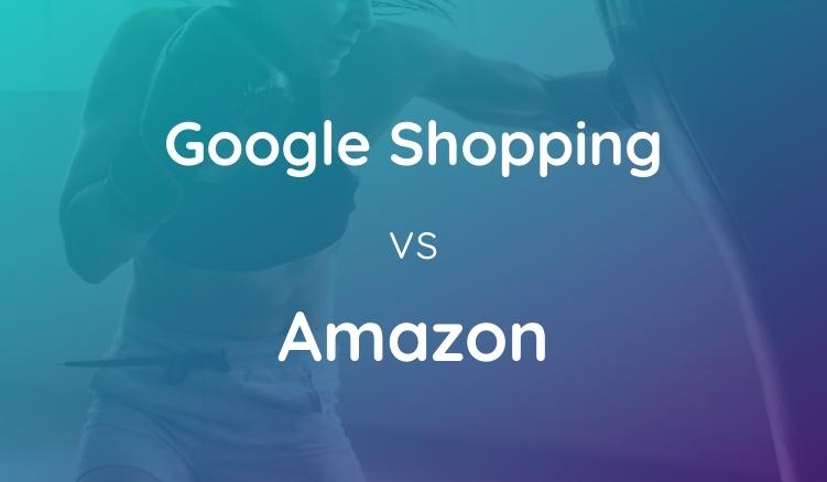 Google Shopping vs. Amazon: Was Ist Die Bessere Option?