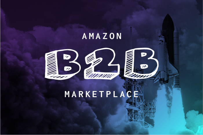 Amazon B2B Marketplace: A $1 Trillion Hidden Opportunity?
