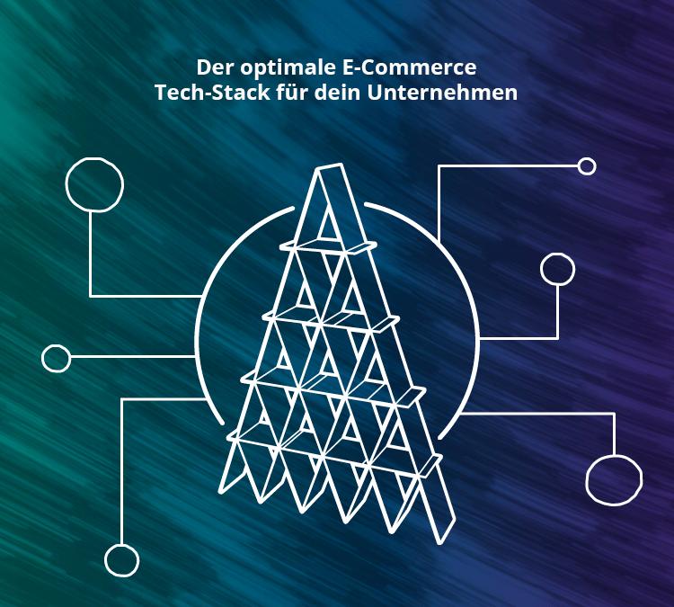 Der Optimale E-Commerce Tech-Stack Für Dein Unternehmen