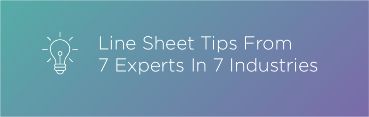 Line Sheet Tips From 7 Experts In 7 Industries