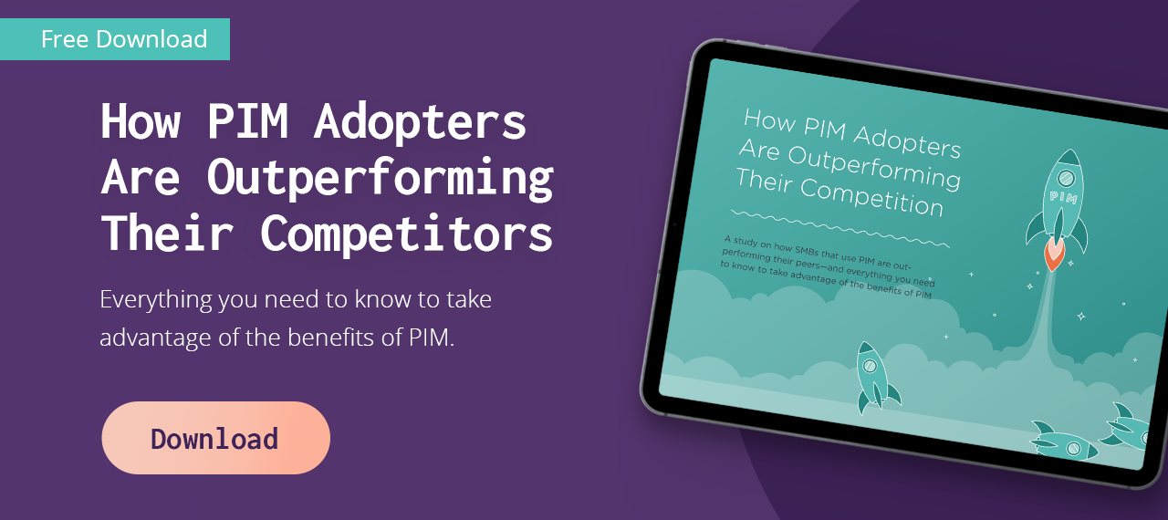 Download a FREE guide to see how PIM adopters are outperforming their competitors